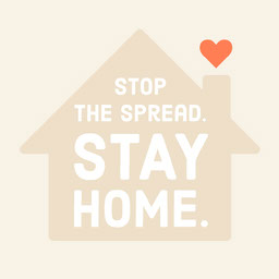 Stop the Spread Stay Home