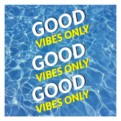 GOOD VIBES ONLY Positive Thought