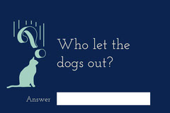 Who let the dogs out? Education