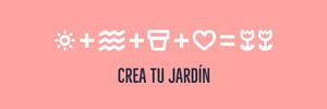 CREA TU JARDÍN Banner