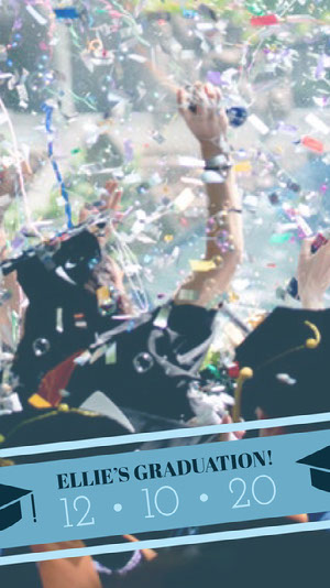 Graduation Announcement Snapchat Story with Confetti Graduation Card