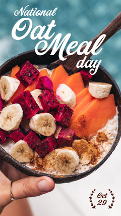 national oatmeal day instagram story Fruit