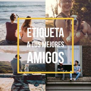 ETIQUETA A TUS MEJORES AMIGOS Collage de fotos