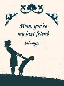 Mom, you're my best friend  Cartão do Dia das Mães