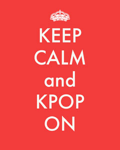 Red and White Keep Calm and KPOP On Instagram Portrait Keep Calm