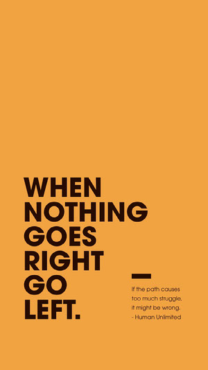 WHEN NOTHING GOES RIGHT GO LEFT. 50 caratteri moderni