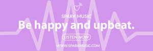 Be happy and upbeat. Music Banner