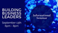 Building Business Leaders Seminar Flyer