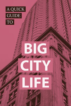 Pink and White Big City Life Guide Pinterest City