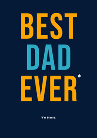 Blue and Yellow Best Dad Ever Card Carte