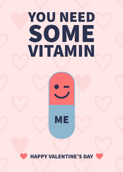 You Need Some Vitamin Valentine Card Valentine's Day