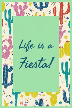 Colorful Life is a Fiesta Card Cactus