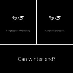 Can winter end? After School