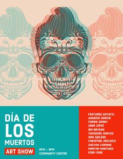 DÍA DE LOS MUERTOS Day of the Dead Art Show Flyer Promo Scary
