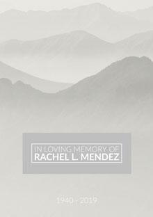 In Loving Memory of<BR>Rachel L. Mendez Programa funerario