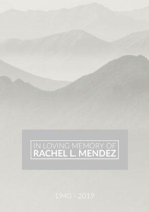 In Loving Memory of<BR>Rachel L. Mendez Program