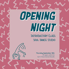 Pink Soul Dance Opening Night Instagram Square Launch