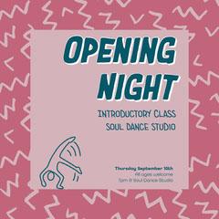 Pink Soul Dance Opening Night Instagram Square Dance Flyer