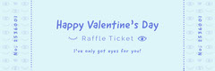 Eyes for you valentines raffle ticket Valentine's Day