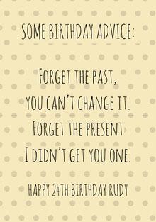SOME BIRTHDAY ADVICE: Cartão de aniversário