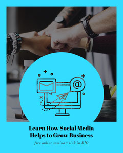 Learn How Social Media <BR>Helps to Grow Business Seminar Flyer