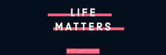 Navy and Pink Life Matters Positive Banner Positive Thought