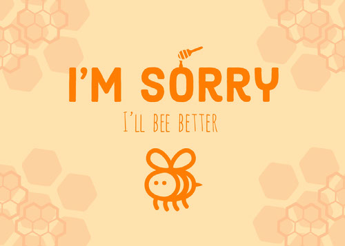 Yellow Bee Pun Sorry Card Funny Text Messages