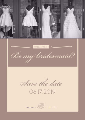 Beige Elegant Bridesmaid Save the Date Wedding Invitation Card Annonce de mariage