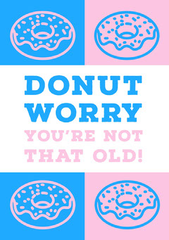 Pink and Blue Humorous Happy Birthday Card with Donut Pun Donut