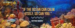 """""""If the ocean can calm itself, so can you."""" Ocean"""