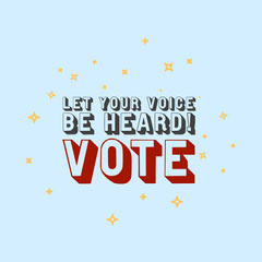 Let your voice be heard voting instagram square Stars