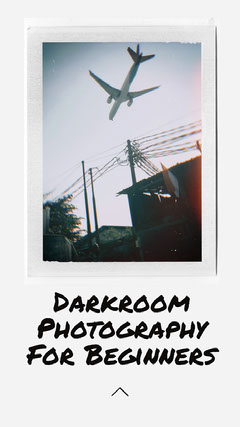 Instagram Story Darkroom Photography for beginners Photography