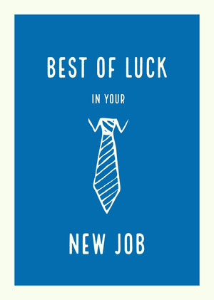 Blue and White Job Congratulation Card Congratulations Messages