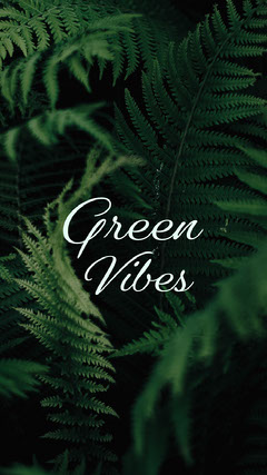 green vibes instagram story  Nature