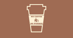 NO WORKEE Coffee