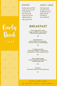 White and Yellow Early Bird Breakfast Menu Juice