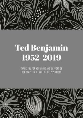 Ted Benjamin 1952-2019