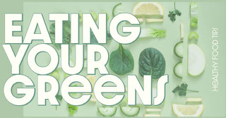 Eating<BR>Your Greens