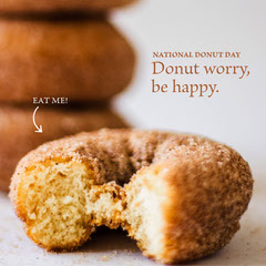 Donut worry, be happy. Donut