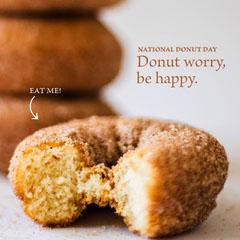 Donut worry, be happy. Dessert