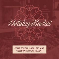 Holiday Market Celebration