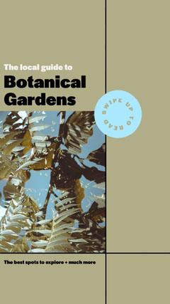 Green Botanical Gardens Guide Instagram Story Guide