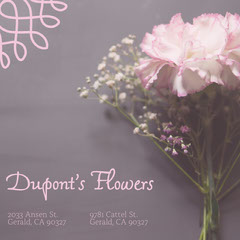 Dupont's Flowers Flowers