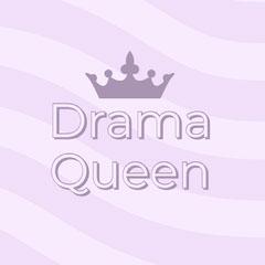 Drama Queen  instagram posts