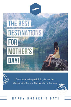 THE BEST DESTINATIONS FOR<BR>MOTHER'S DAY! Holiday