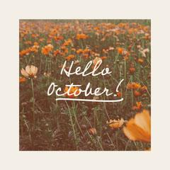 Orange Field of Flowers Hello October Instagram Square Hello