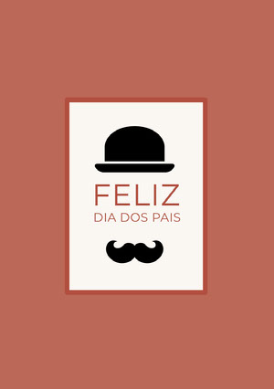 top hat and mustache Father's Day cards Cartão eletrônico