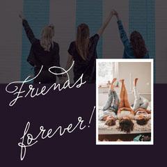 friends forever instagram  Friends