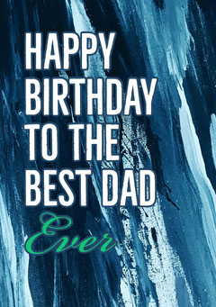 Blue Tone Paint Smudges Happy Birthday Dad Card Paint