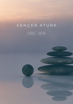Sençer Aturk In Loving Memory